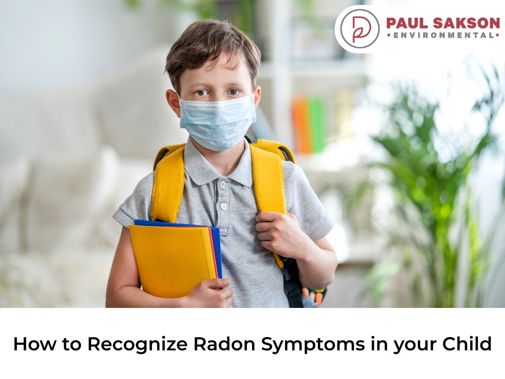 how to recognize radon symptoms in your child